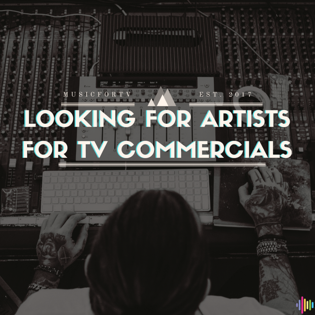 Music for tv is looking for talented artists with social media following for TV commercials - jobs